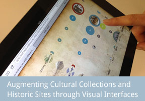 Augmenting Cultural Collections and Historic Sites through Visual Interfaces